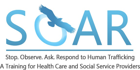 SOAR: Stop, Observe, Ask, Respond to Human Trafficking - Banner
